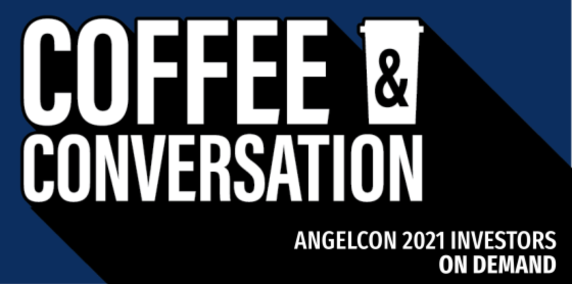 Coffee and Conversation with AngelCon Investors