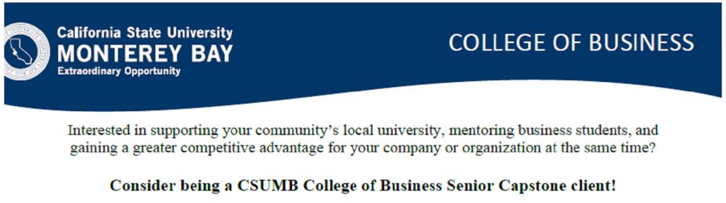 CSU Monterey Bay College of Business Senior Capstone Client Recruitment Flyer